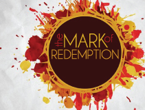 The Mark of Redemption Pt. 2